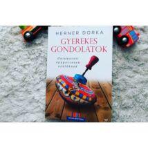 Herner Dorka: Gyerekes gondolatok - Önismereti egypercesek szülőknek