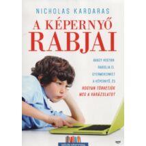 Nicholas Kardaras: A képernyő rabjai