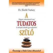 Shefali Tsabary: A tudatos szülő