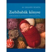 W. Ungváry Renáta: Zsebibabák könyve (Antikvár)