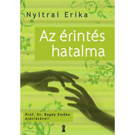 Nyitrai Erika: Az érintés hatalma
