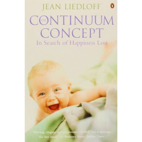 Jean Liedloff: The Continuum Concept